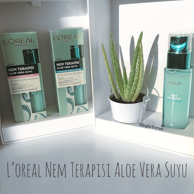 loreal nem terapisi aloe vera suyu incelemesi