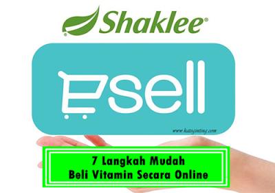 http://www.kateginting.com/2018/03/7-langkah-mudah-beli-vitamin-shaklee-secara-online-dengan-esell.html
