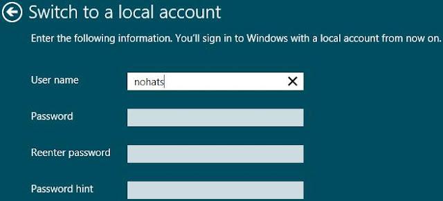 Windows 8, Paramètres PC, Utilisateurs, Passer à un compte local. Entrez un nouveau nom d'utilisateur, un mot de passe et un mot de passe. Ensuite, cliquez sur Suivant.