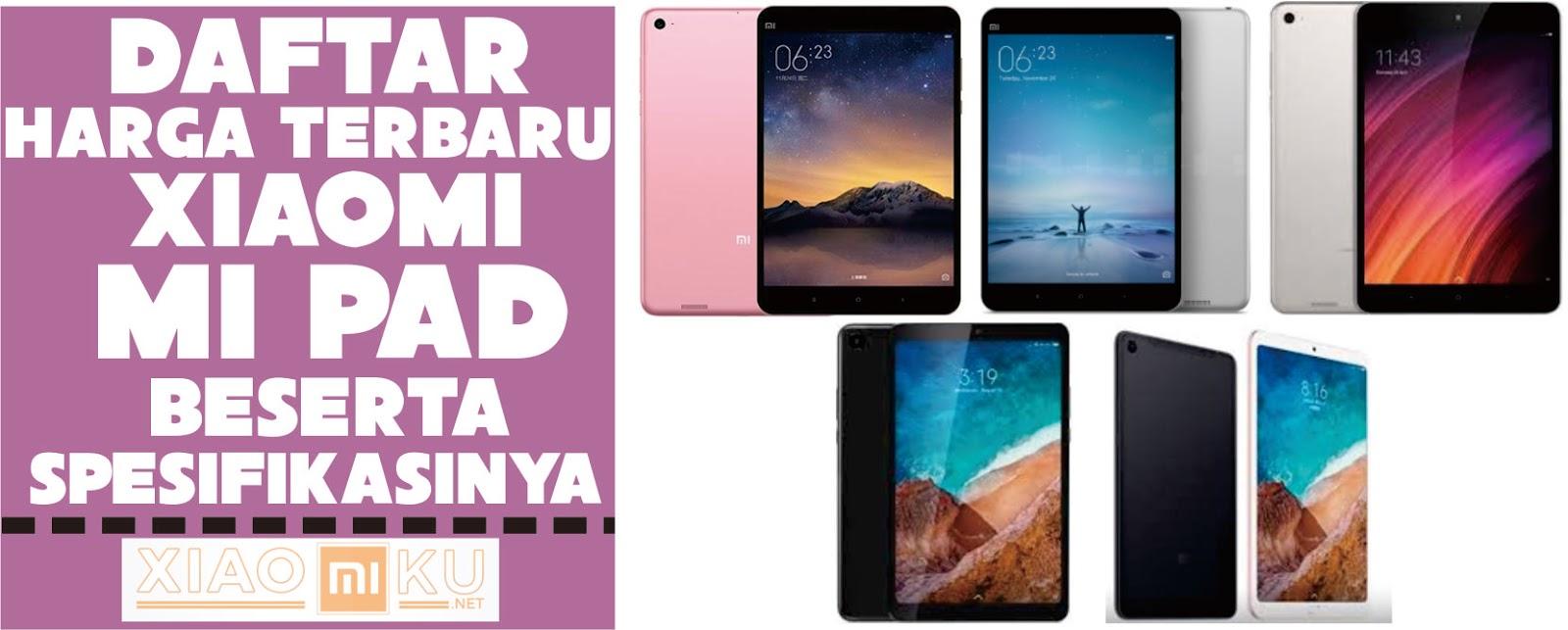 Daftar Harga Xiaomi Mi Pad Paling Lengkap