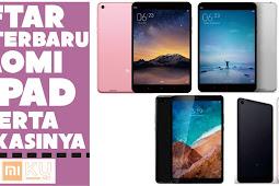 Daftar Harga Tablet PC Android Xiaomi Mi Pad Series Terbaru