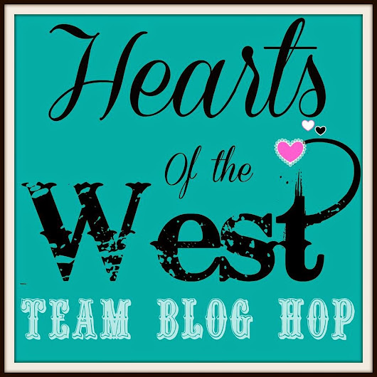 March's Hearts of the West Hopscotch Blog Hop