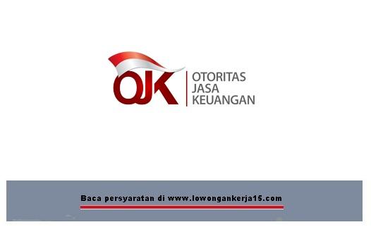 Lowongan kerja Otoritas Jasa Keuangan OJK
