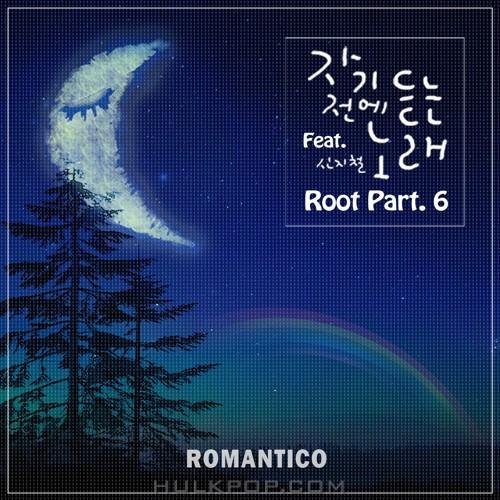 Romantico – Root Part. 6 – Single