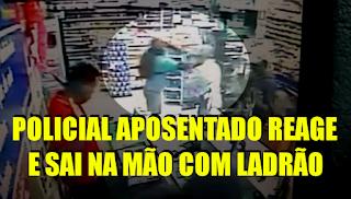 [VÍDEO] POLICIAL APOSENTADO FRUSTRA ASSALTO ENTRANDO EM LUTA CORPORAL COM LADRÃO