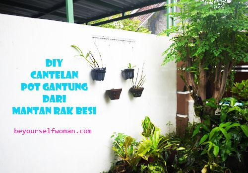 DIY Cantelan Pot Gantung Dari Mantan Rak Besi