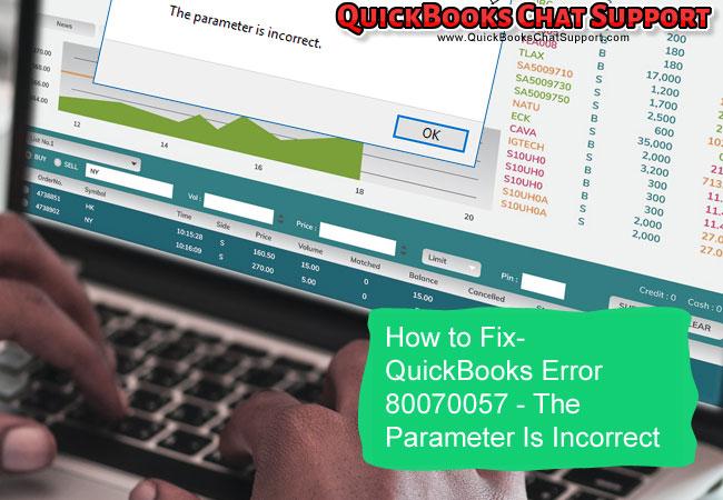 QuickBooks Error 80070057 - The Parameter Is Incorrect