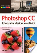Photoshop CC: fotografia, design, creatività