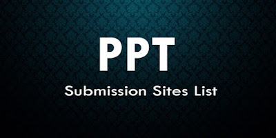 Instant Approval PPT Submission Sites list