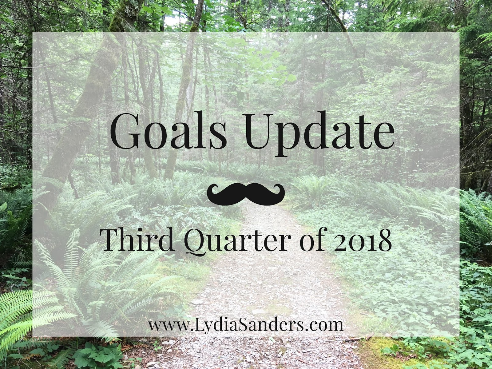 Goals Update - Third Quarter of 2018 | Lydia Sanders
