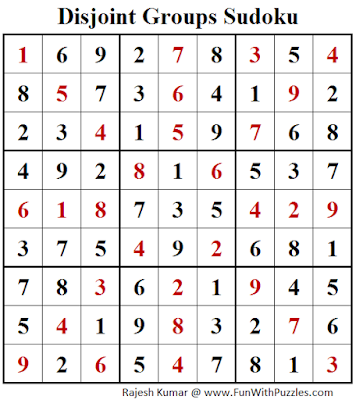 Disjoint Groups Sudoku (Fun With Sudoku #261) Puzzle Solution