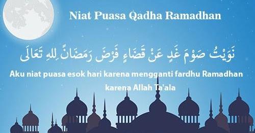 Bacaan Doa Niat Puasa Ganti Qadha Mengganti Ramadhan