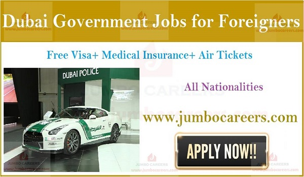 Dubai jobs for graduates with free visa and air ticket, Government job with salary and benefits,