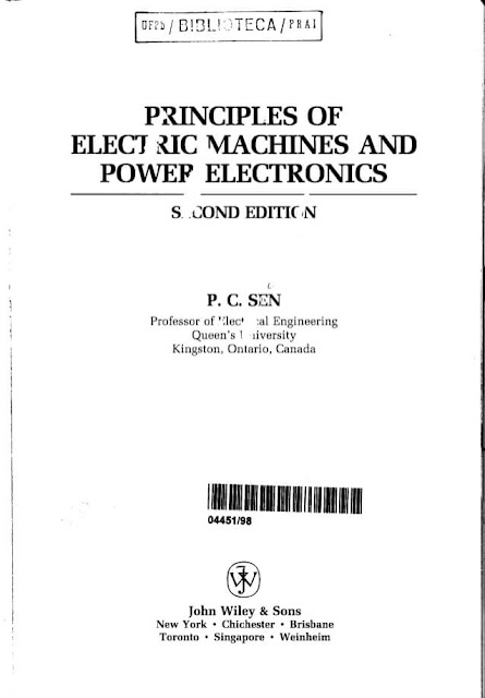 Downlad Principles of, Electrical Machines and, Power Electronics ,2nd edition, P. C. SEN with, manual solution pdf