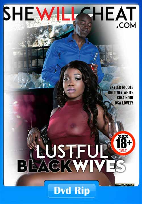[18+] Lustful Black Wives 2017 XXX DVDRip 480p 400MB x264
