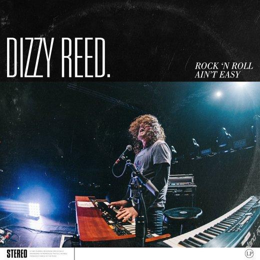 DIZZY REED (Guns N' Roses) - Rock 'N Roll Ain't Easy (2018) full