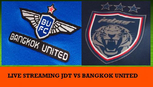 siaran langsung jdt vs bangkok united 31-1-2017