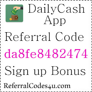 DailyCash Invitation Code, Referral Code, Sign UP bonus and Reviews 2021-2021