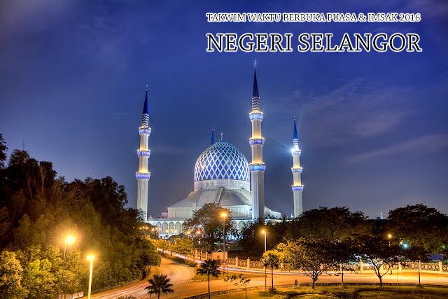Takwim Waktu Berbuka Puasa & Imsak 2016 Negeri Selangor
