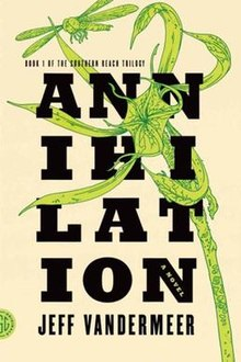 Book cover for Jeff VanderMeer's Annihilation in the South Manchester, Chorlton, and Didsbury book group