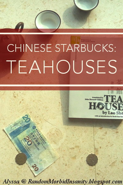 Teahouses: the Chinese Starbucks of the last century
