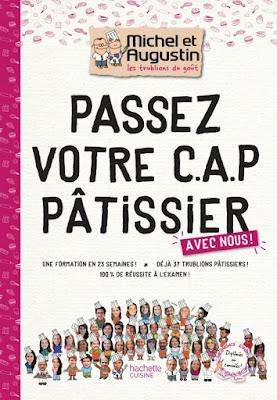CAP Pâtisserie Michel & Augustin