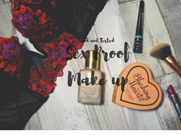 Tried and tested: Sex-proof make up