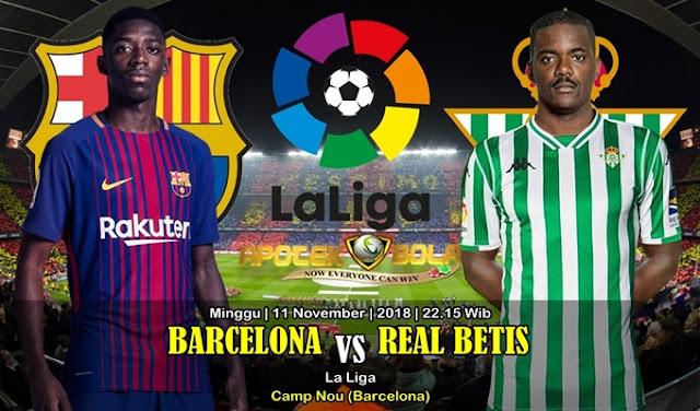 Prediksi Barcelona Vs Betis 11 November 2018