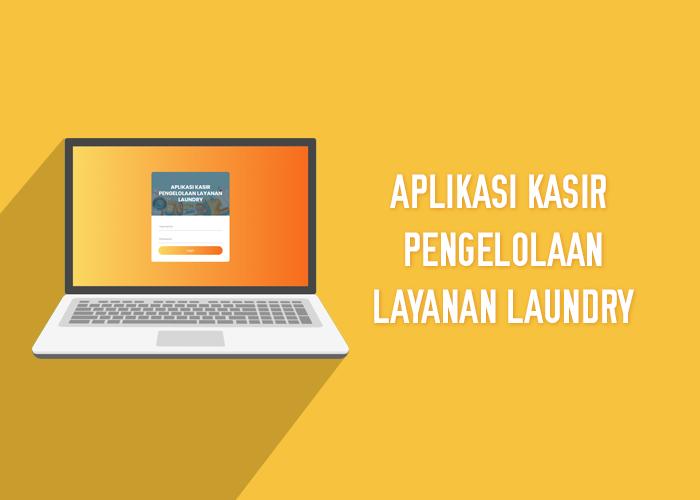 Aplikasi Kasir Pengelolaan Layanan Laundry