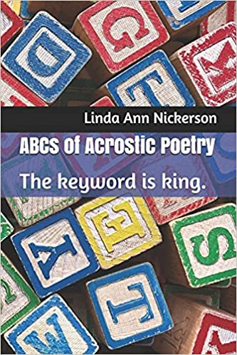 ABCs of Acrostic Poetry: The keyword is king