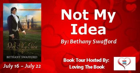 Book Tour: NOT MY IDEA by Bethany Swafford