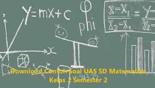 Download Contoh Soal UAS SD Matematika Kelas 2 Semester 2