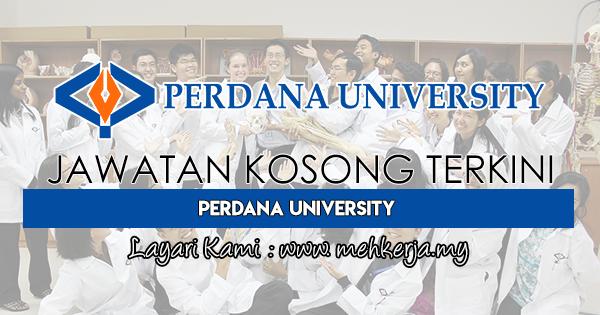 Jawatan Kosong Terkini 2018 di Perdana University