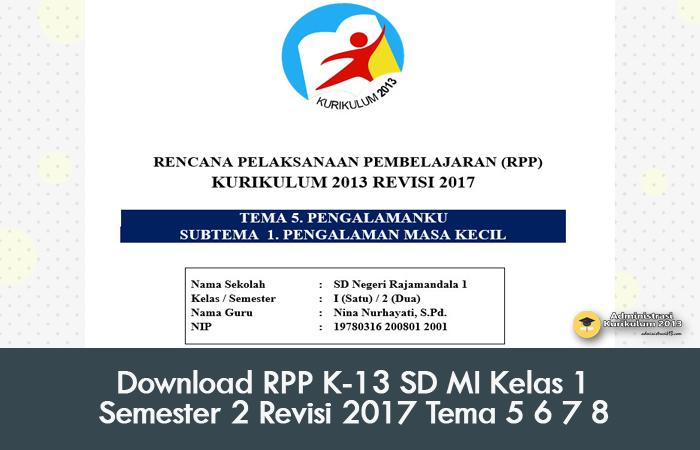 Download Rpp K 13 Sd Mi Kelas 1 Semester 2 Revisi 2017 Tema 5 6 7 8 Administrasi Kurikulum 2013