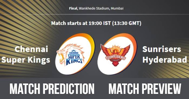 IPL 2018 Final CSK vs SRH Match Prediction, Preview, Head to Head, Who Will Win