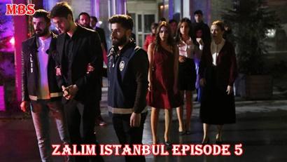 Zalim İstanbul 5 bolum