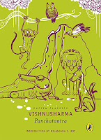 Books: Panchatantra by Vishnu Sharma, translated from Sanskrit by Rohini Chowdhury (Age: 13+ Years)