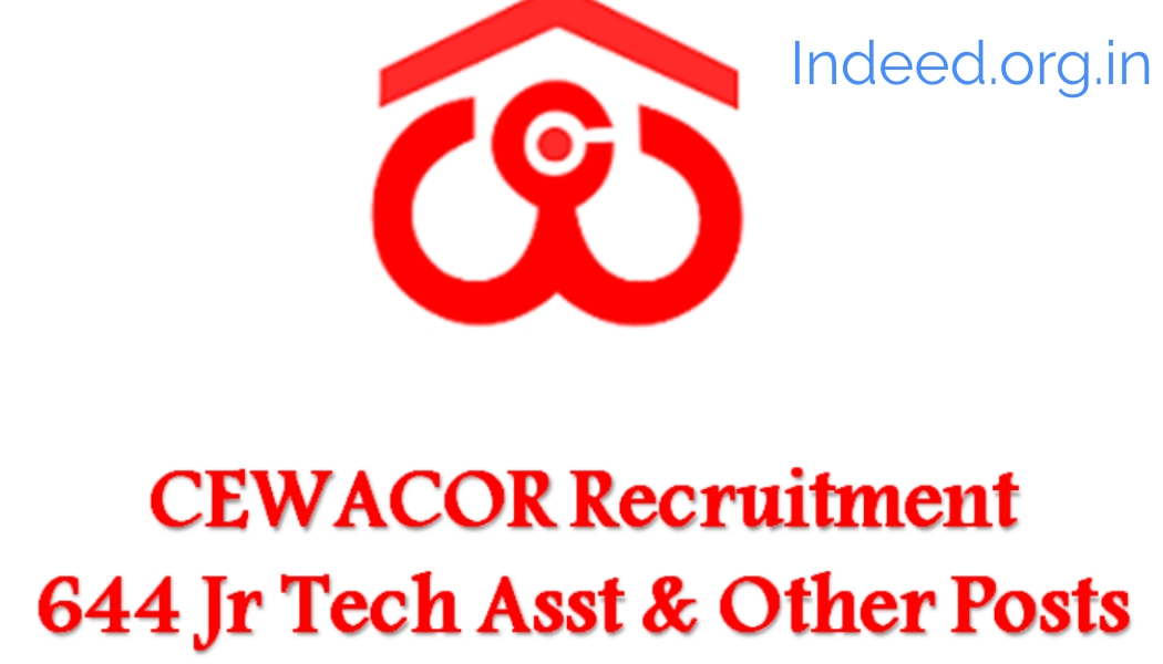 CEWACOR recruitment 2019 total vacancy 517 post - Indeed: Job Search