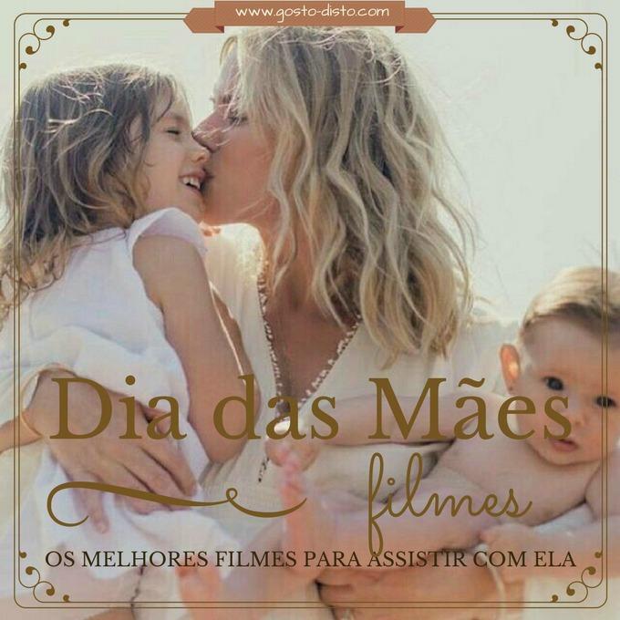 10 Filmes emocionantes para o Dia das Mães