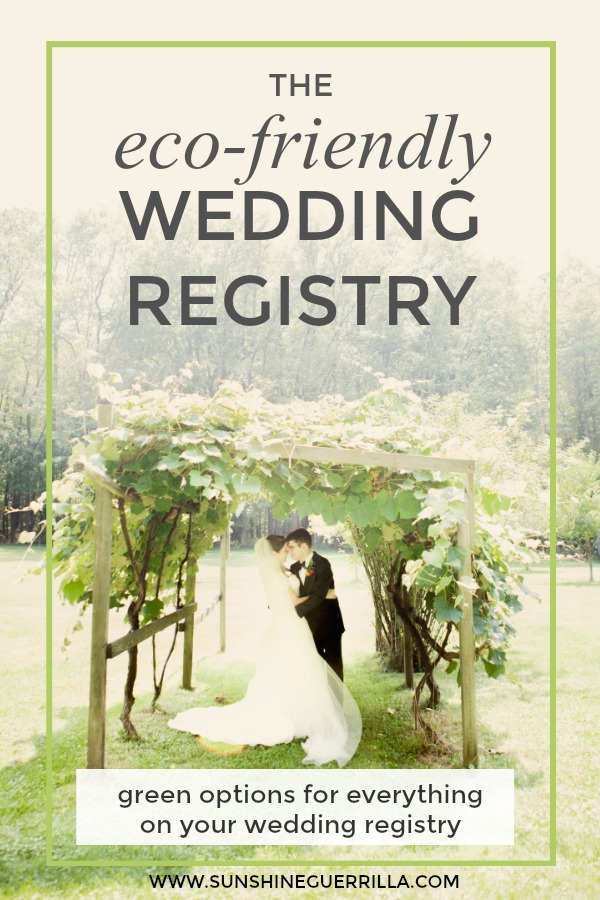 The Eco Friendly Wedding Registry