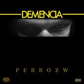 Perro ZW (Manicomio Clan) - Demencia