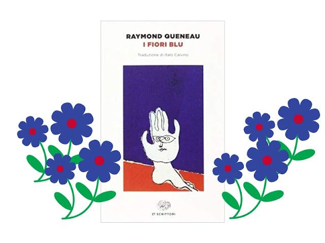 I fiori blu: una storia strana di Queneau