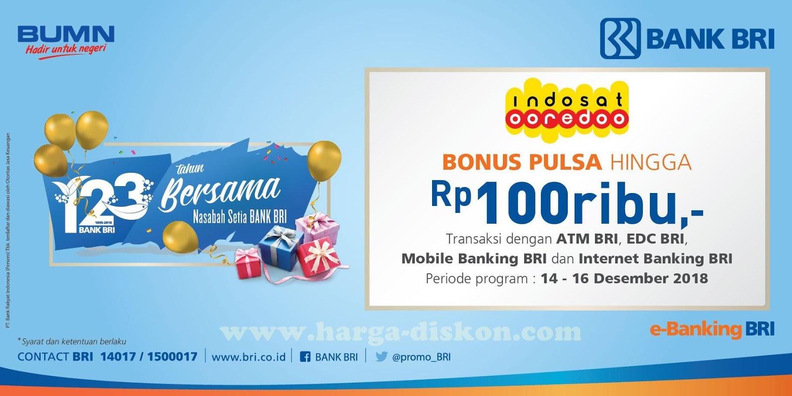 Promo Bri Bonus Pulsa Hingga Rp100 000 Periode 14 16 Desember 2018 Harga Diskon