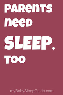 Sleep is important for parents, too! From myBabySleepGuide.com