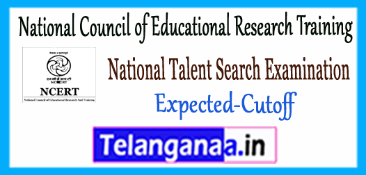 NCERT NTSE National Council of Educational Research Training National Talent Search Examination Cutoff 2017-18