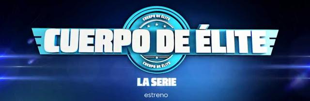 estreno de la serie cuerpo de elite en Antena 3