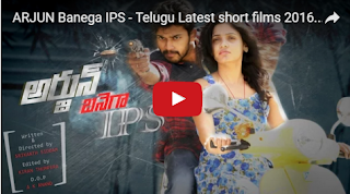 ARJUN Banega IPS New Telugu Short films 2016