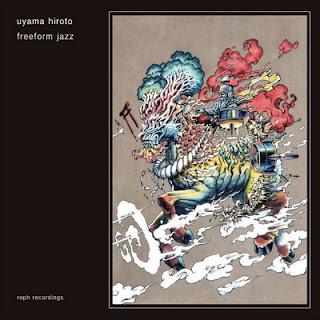 Uyama Hiroto – Freeform Jazz (2016) [CD] [FLAC]