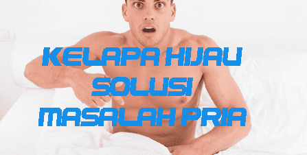 Manfaat Air Kelapa Hijau Bagi Kesuburan Pria