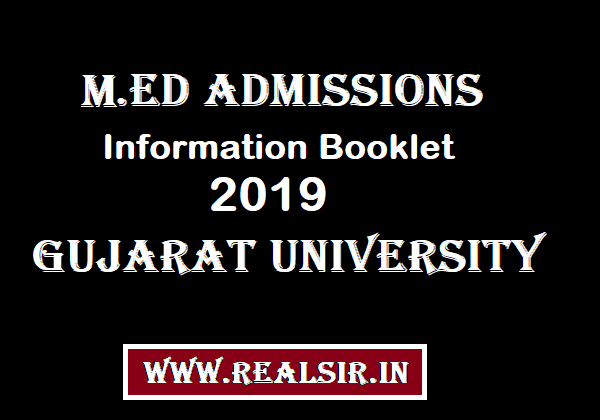 MEd Admissions Information Booklet -2019 Gujarat University